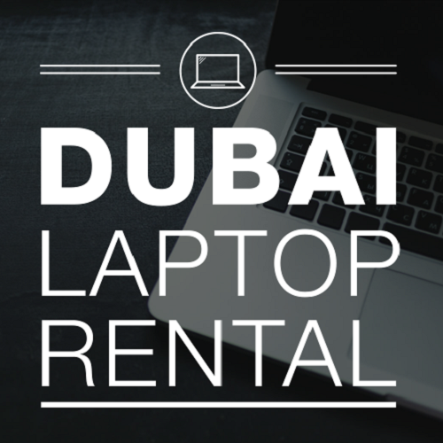 Laptop Rental Dubai, UAE